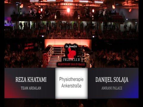 La Familia Fight Night 2015 in Halle - Kampf 11 - Reza Khatami vs. Danijel Solaja