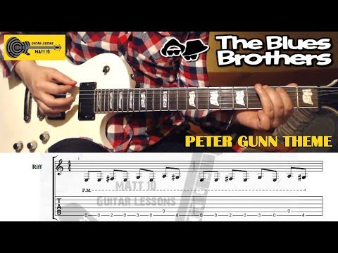 Peter Gunn Theme (The Blues Brothers) GUITAR LESSON With TAB - Riff & Brass Section
