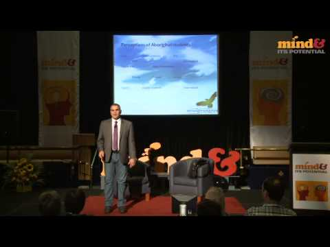 Dr Chris Sarra 'Stronger smarter - engaging young minds' at Mind & Its Potential 2013
