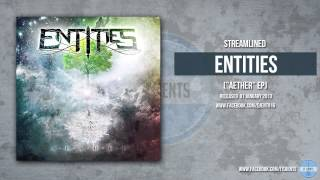 Entities - Streamlined