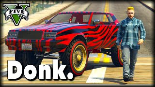 The Truth About the Donk : GTA V