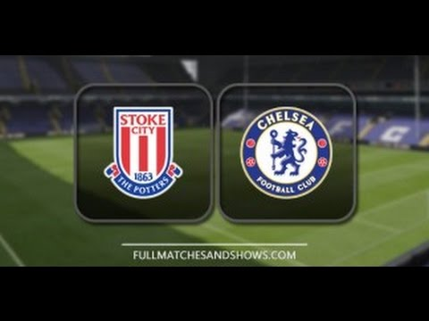 Stoke City Vs Chelsea – Highlights & Full Match