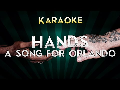 Hands - A Song for Orlando | Official Karaoke Instrumental Lyrics Sing along