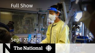 CBC News: The National | Alberta ICU crisis, R. Kelly guilty, Blind bidding