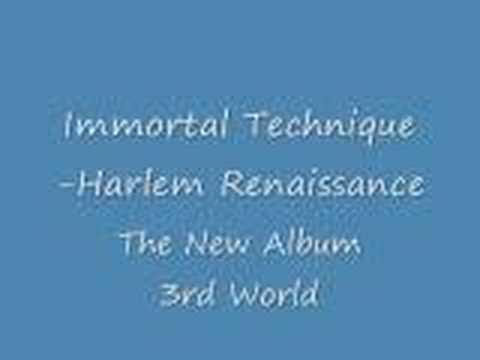 Harlem Renaissance/Immortal Technique