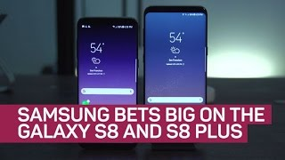 Samsung bets big on the Galaxy S8 and S8 Plus