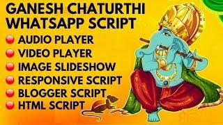 Ganesh Chaturthi free HTML blogger Whatsapp script | Responsive and SEO friendly script 2019