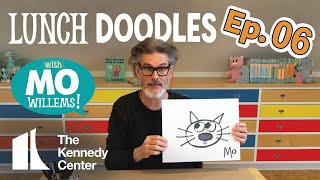 LUNCH DOODLES with Mo Willems! Episode 06