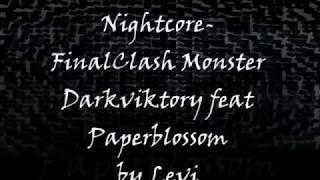 Nigtcore #FinalClash Monster