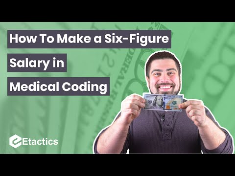 How to Make a Six Figure Salary in Medical Coding