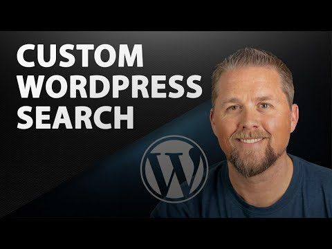 Custom WordPress Search - How To Build A Custom Search - 2019 Part 1