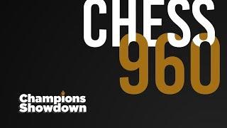 2018 Champions Showdown | Chess 960: Day 2