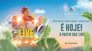 Marinara Apresenta uma Live Especial com Zezinho Corrêa, Márcia Siqueira e David Assayag.