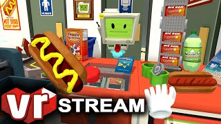 Job Simulator VR | Virtual Reality Convenience Store Gameplay | VIVE Live Stream