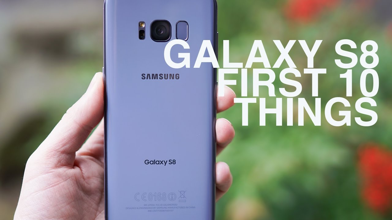 Galaxy S8: First 10 Things to Do! #1
