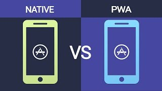 PWAs vs Native (aka There