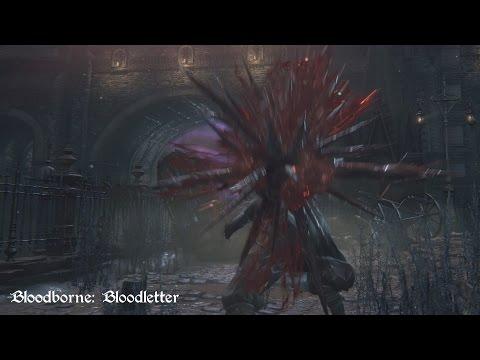 Bloodborne - Bloodletter (Move Set Showcase)
