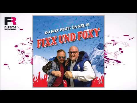DJ Fox feat. Engel B  - Fixx und Foxy (Hörprobe)