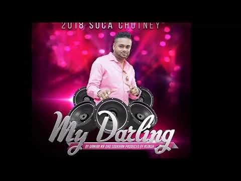 MR. DHD - My Darling (2019 Chutney Soca)