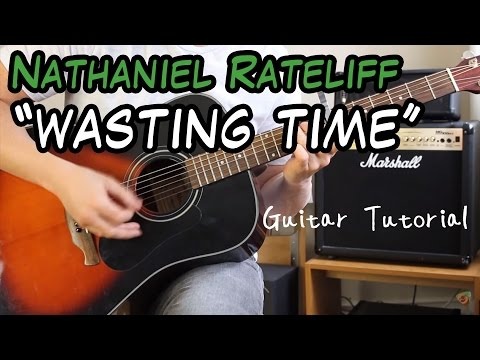 Nathaniel Rateliff - Wasting Time -  Guitar Lesson (LEARN HOW TO PLAY IT IN NO TIME!)