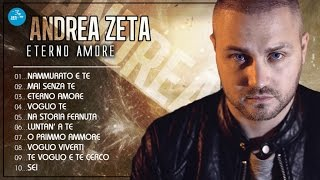 Andrea Zeta Full Album - Eterno Amore.mp3