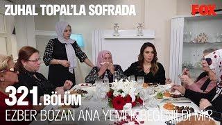 Ezber bozan ana yemek beğenildi mi? Zuhal Topal'la Sofrada 321. Bölüm