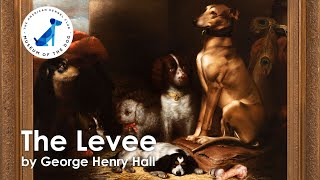 AKC Museum of the Dog - The Levee by George Henry Hall