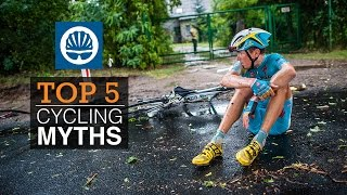 Top 5 - Cycling Myths