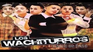 Los Wachiturros - Esto es pa bailarlo [Tirate Un Paso]