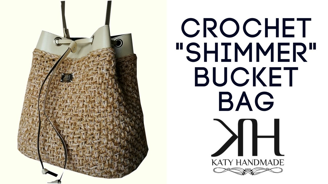 Crochet Pattern For Bucket Bag : Tutorial bucket bag crochet How to crochet a bag ...