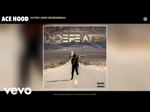 Ace Hood - Outro (New Beginnings) (Audio)