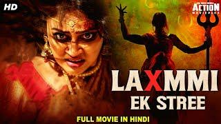 LAXMMI EK STREE - Blockbuster Hindi Dubbed Full Action Movie   Horror Movies In Hindi   South Movie
