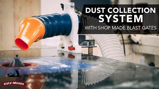 Dust Collection Installation Tips,Tricks and Shop Made Blast Gates