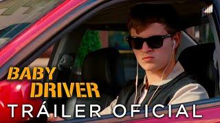 BABY DRIVER. Tráiler Oficial #2 en español. Ya en cines.