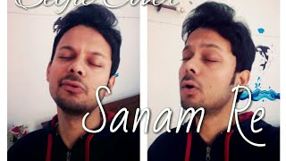 Sanam Re I Selfie Cover By Sachin Chauhan I Arijit Singh I Home Video 2