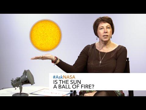 #AskNASA Is the Sun a ball of fire?
