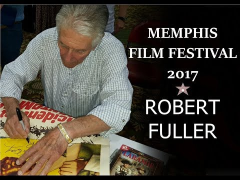 Memphis Film Festival 2017  Robert Fuller Highlights