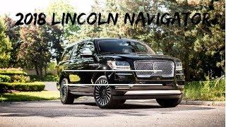 2018 Lincoln Navigator car review