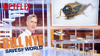 Bill Nye Saves The World - Season 3 | Eating Bugs | Netflix