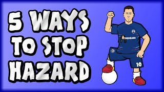🚫5 WAYS TO STOP EDEN HAZARD!🚫 (Chelsea vs Man Utd Preview 2018 2-2)