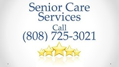 In Home Senior Care in Honolulu, Hi Call (808) 725-3021