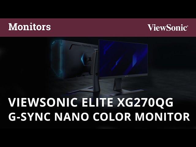 ViewSonic ELITE XG270QG G-Sync Nano Color Monitor