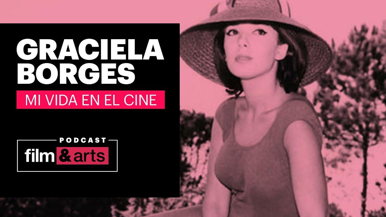 Podcast Graciela Borges | Mi vida en el Cine - Ep2: El primer beso