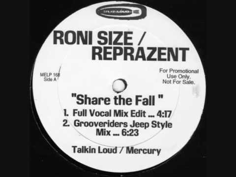 Roni Size / Reprazent - Share The Fall [ full vocal mix ] mp3