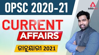 OPSC | January Current Affairs Discussion | ODISHA CIVIL SERVICE EXAM 2021