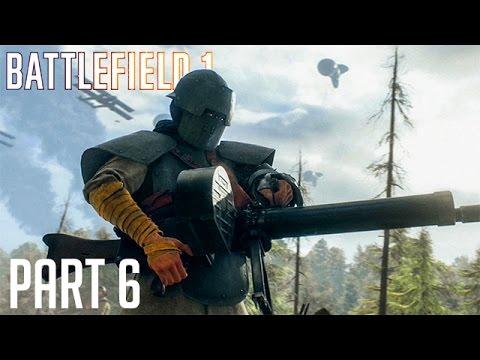 Battlefield 1 [Part 6] - มหาประลัยคนเกราะเหล็ก