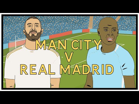 Man City v Real Madrid - A Tactical View - Tifo Football