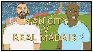 Man City v Real Madrid - A Tactical View