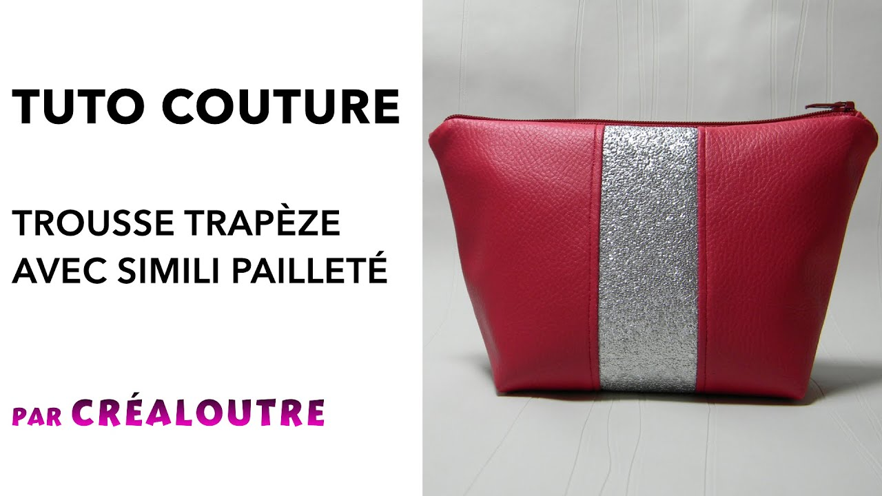 Beliebt TUTO Trousse trapèze en simili avec paillettes - YouTube PS73