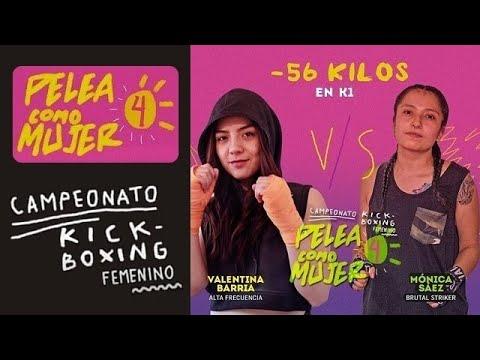 Valentina Barría VS Mónica Sáez - PELEA COMO MUJER 4 - Kickboxing Femenino Chile 2019